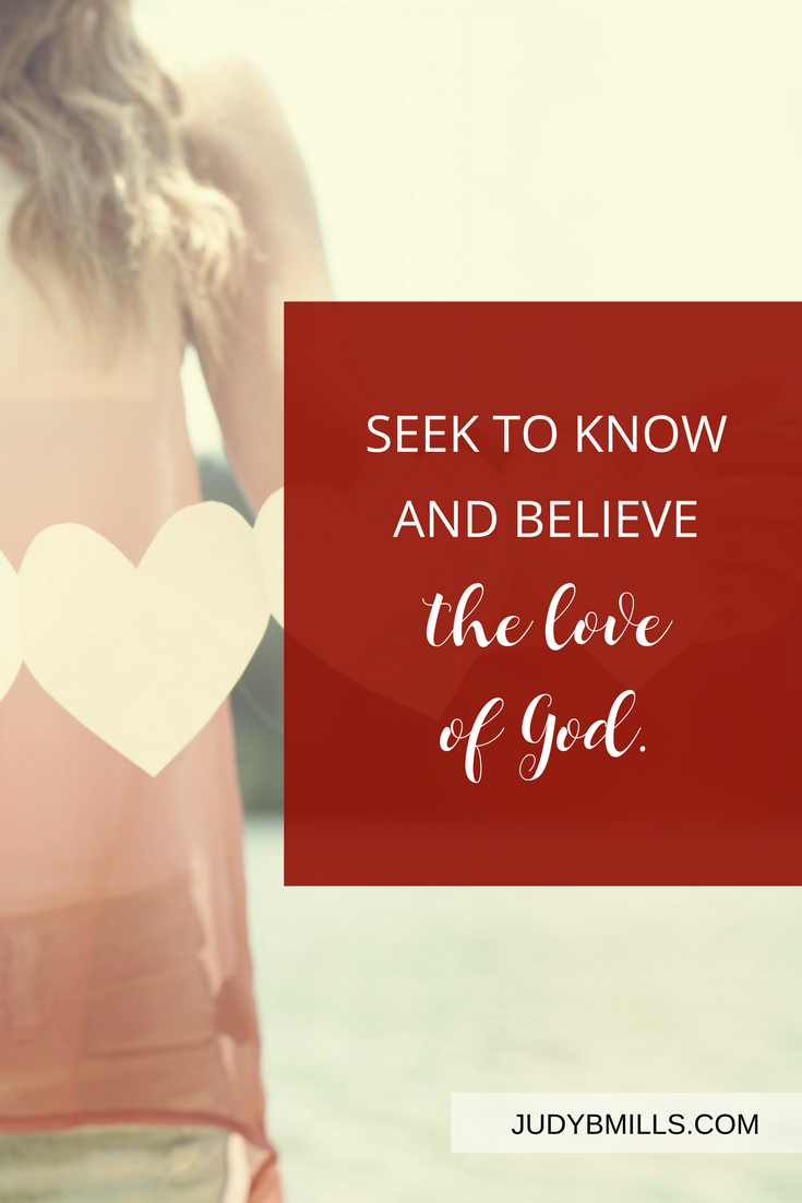 Seek to know and believe the love of God. Encouragement from God's Word in John 13, Romans 5. One of 52 ways to glorify God.