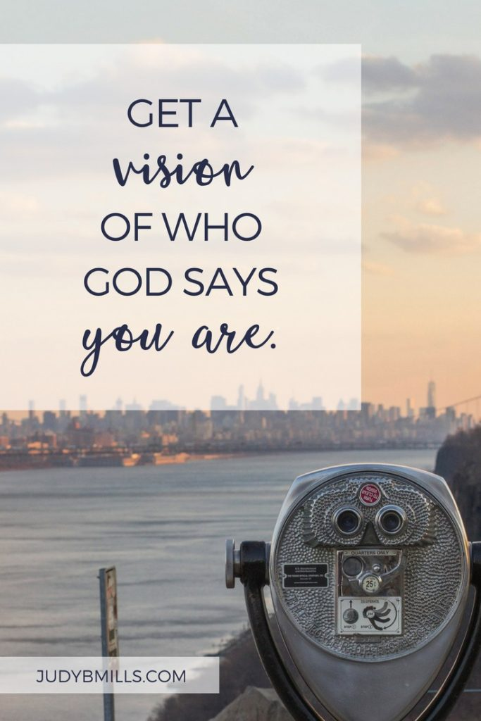 Get a vision, a literal mental picture of who God says you are. Bible study lessons from the books of Proverbs, 2 Corinthians, Galatians. 52 Ways to Glorify God by Judy Mills.