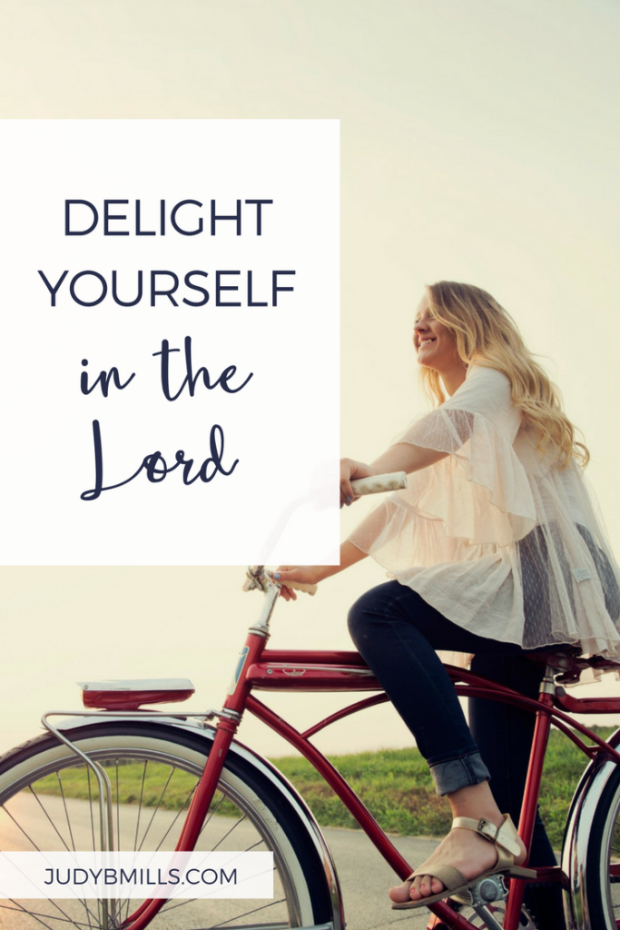 Delight yourself in the Lord. Bible study lessons from the books of Jeremiah, Isaiah. 52 Ways to Glorify God by Judy Mills.