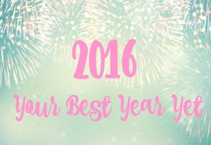 Way #40 – Your Best Year Yet
