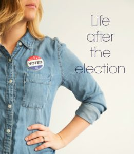 Life after the election: What God has to say to us
